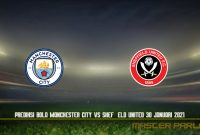 Prediksi Bola Manchester City vs Sheffield United 30 Januari 2021