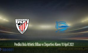 Prediksi Bola Athletic Bilbao vs Deportivo Alaves 10 April 2021