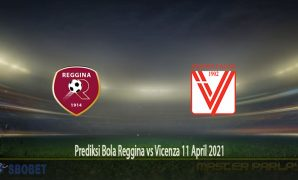 Prediksi Bola Reggina vs Vicenza 11 April 2021